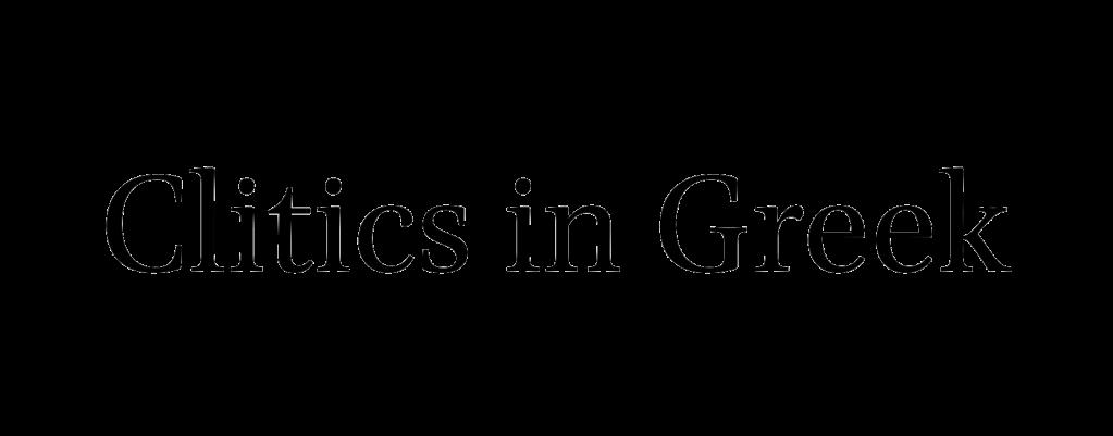 Clitics in Greek